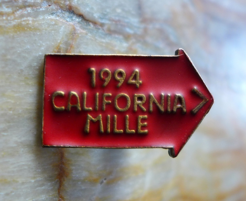 1994 California Mille participant's pin original