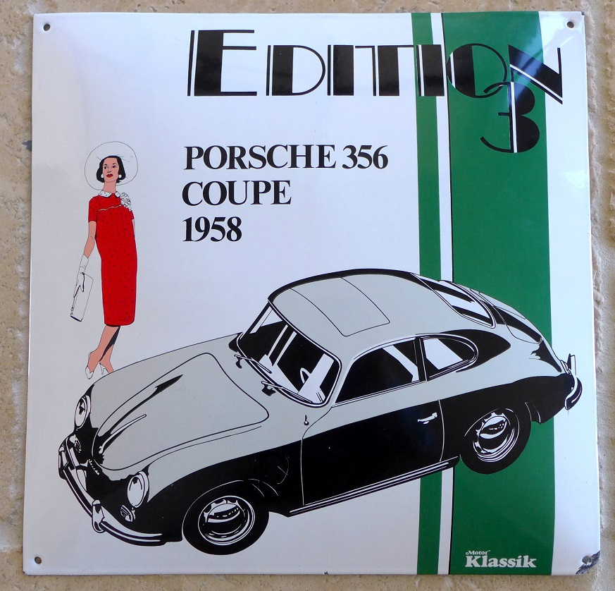 Porsche 356 A Sunroof Coupe enamel sign Motor Klassik