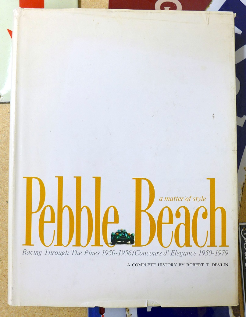 Pebble Beach A Matter of Style book Robert Devlin