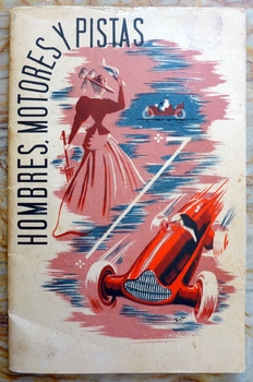 Hombres, Motores y Pistas original vintage race book for Temporada Series South America 1950